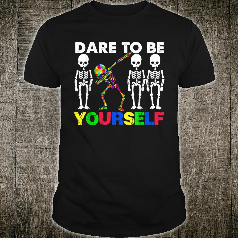 Dare to be yourself Autism Awareness Skeleton Dabbing Shirt