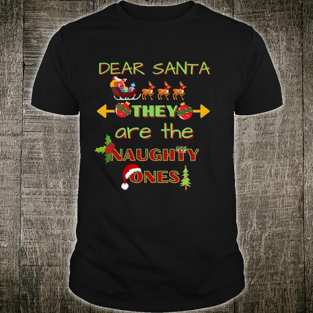 Dear Santa They Are The Naughty Ones Pajama Shirt