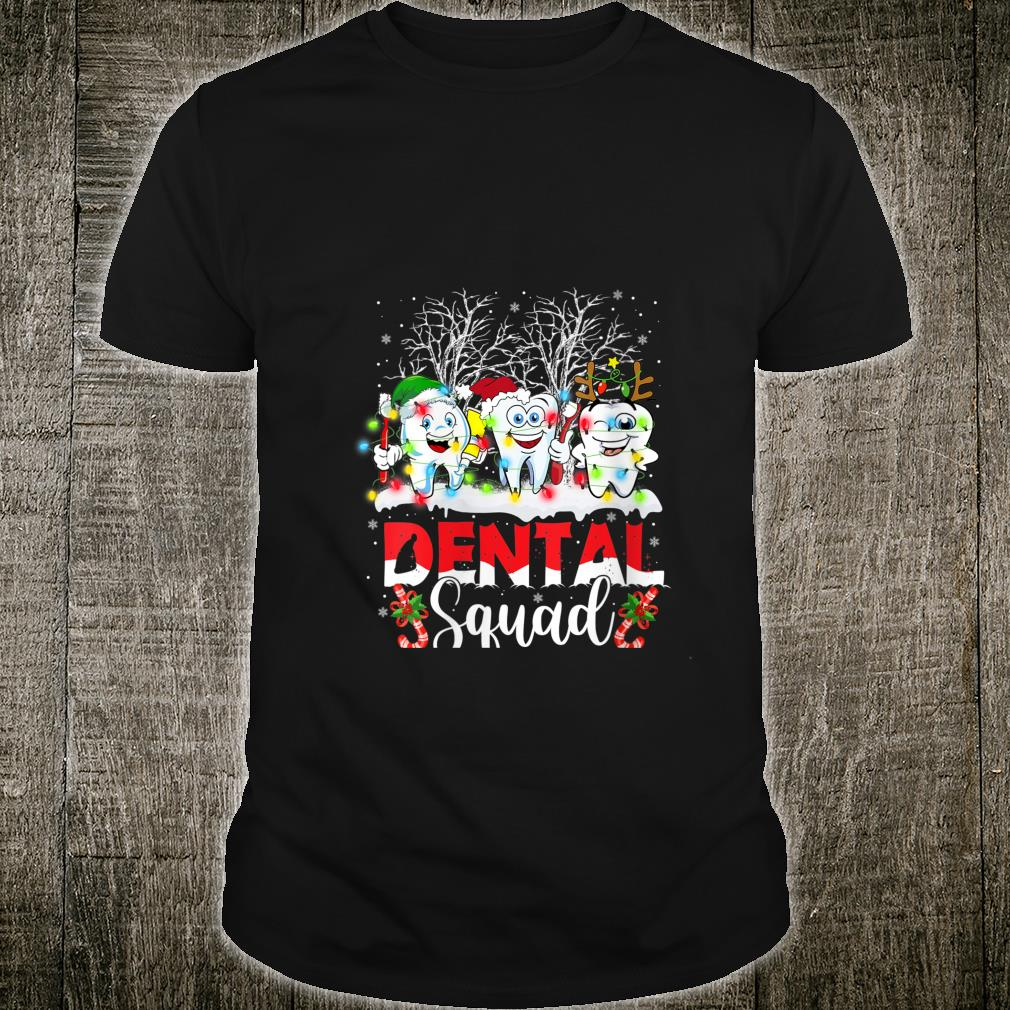 Dental Squad Outfit Dentist Hygienist Christmas Shirt
