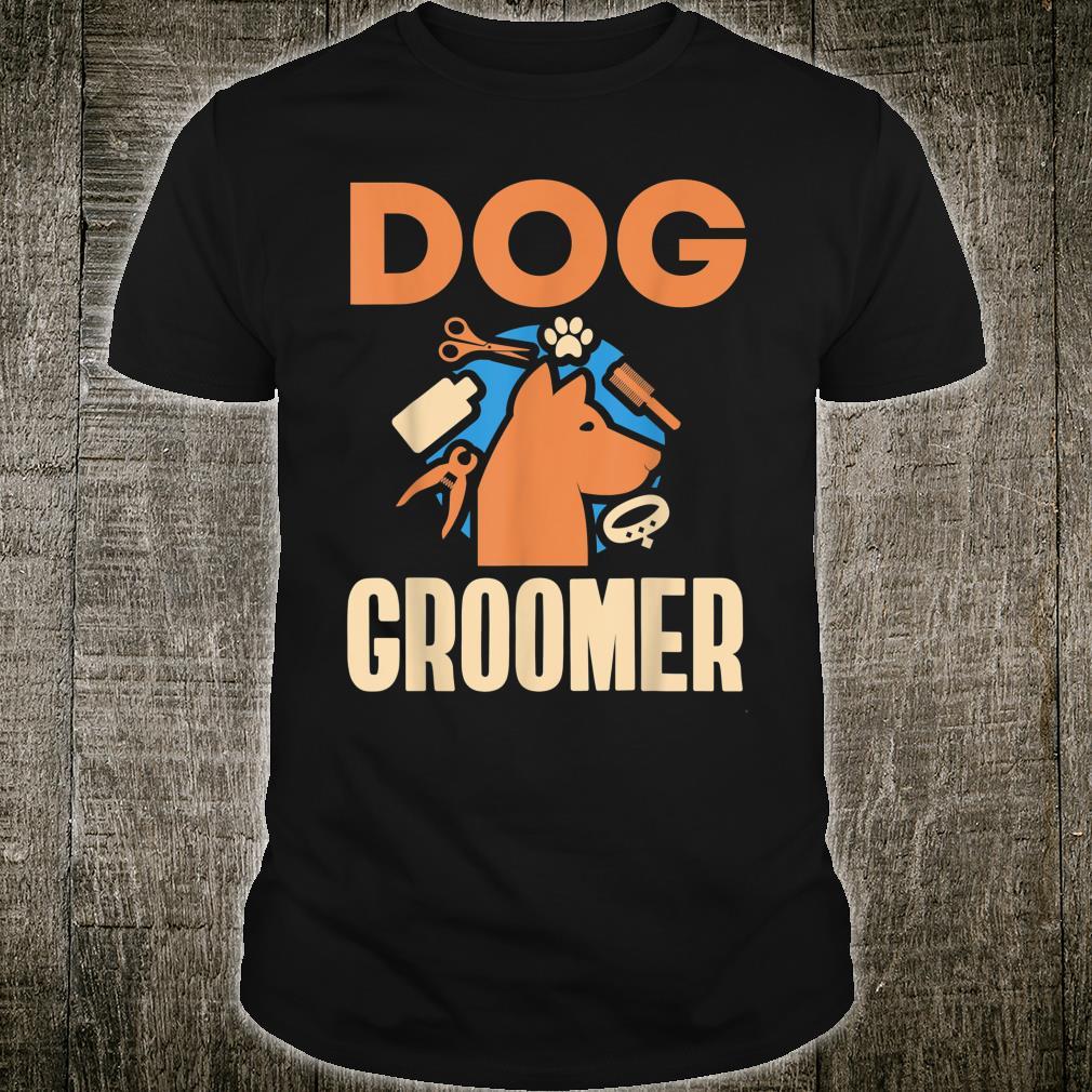 Dog Groomer Appreciation Pet Care Pet Hair Nail Trimming Shirt