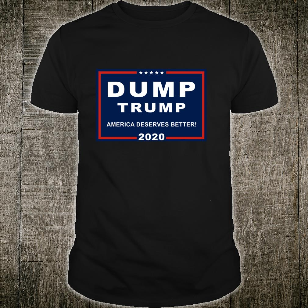 Dump Trump AntiTrump Pun For Liberals Shirt