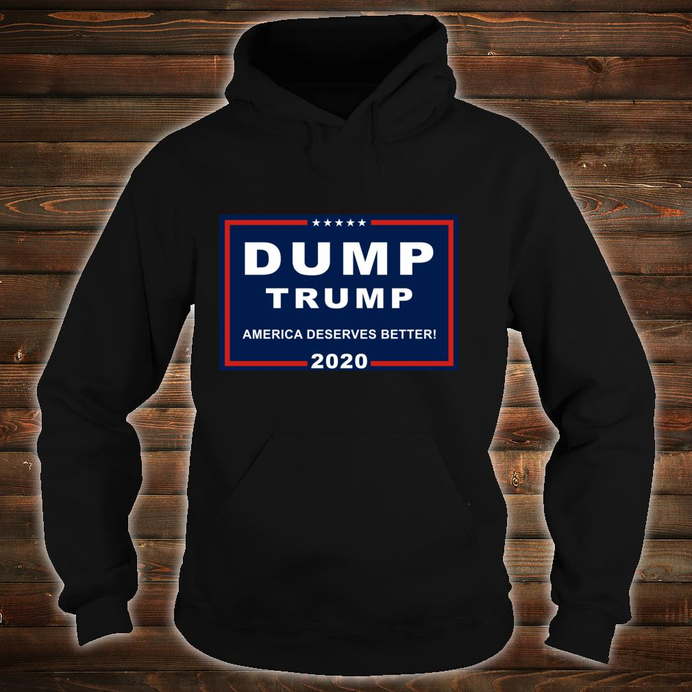 Dump Trump AntiTrump Pun For Liberals Shirt hoodie