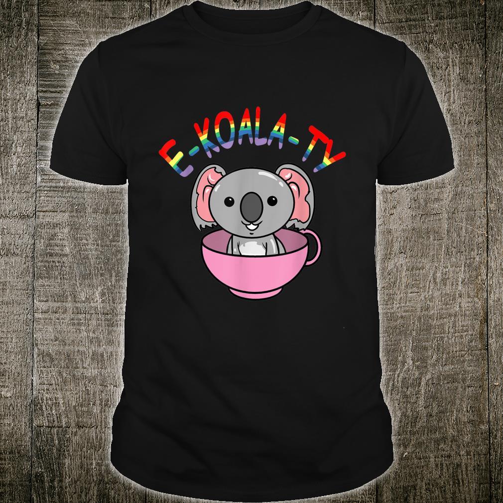 EKOALATY Koala Equality LGBT Pride Outfit for Koala Shirt