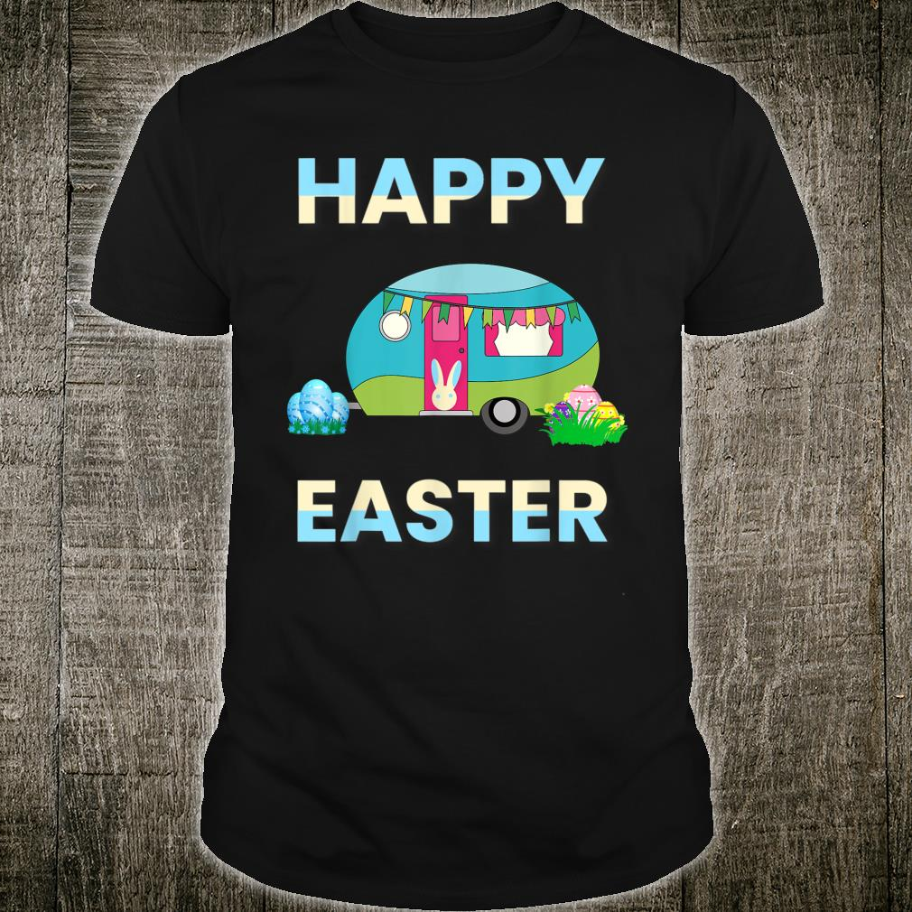 Easter Camping Cute Bunny Eggs Happy Easter Day Shirt