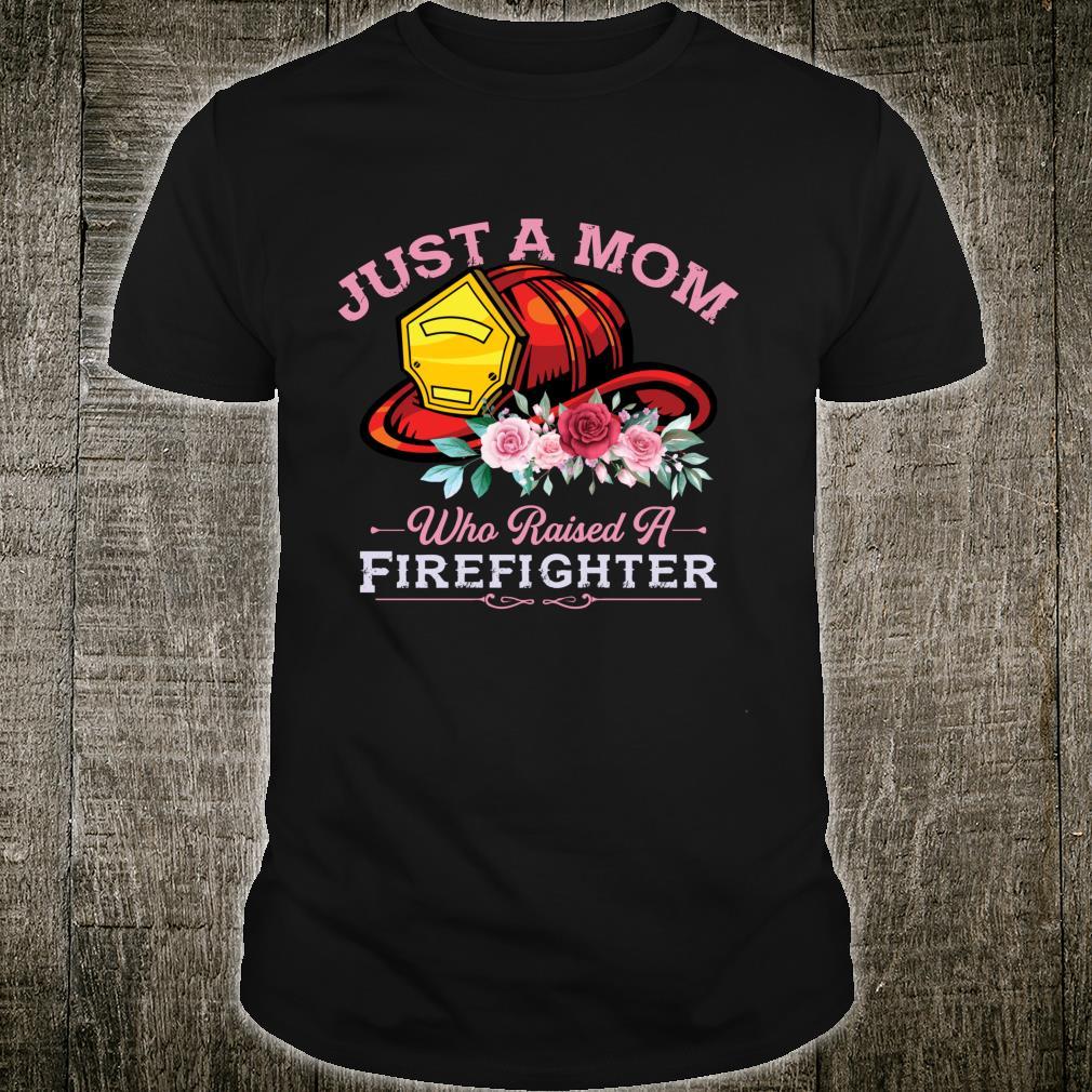 Firefighter Mom Fireman Mother Fire Fighter Firemen Son Shirt