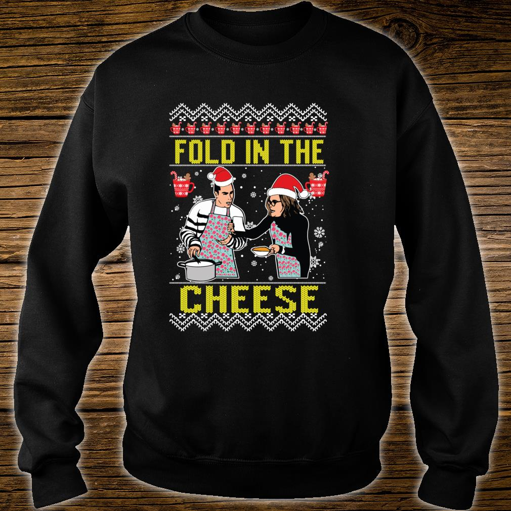 Fold in the cheese You Just Fold It In Ugly Christmas Shirt sweater