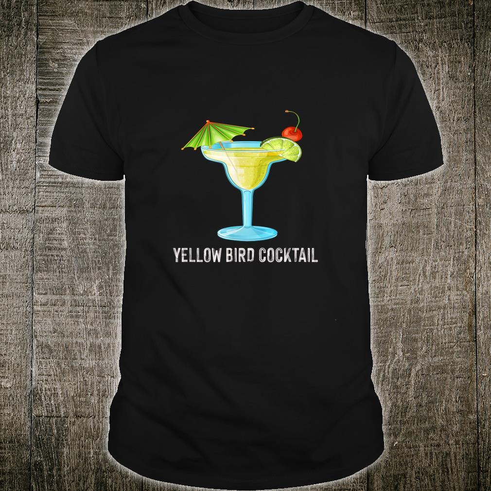 Funny Cocktail Recipes Yellow Bird Cocktail For Cockt Shirt