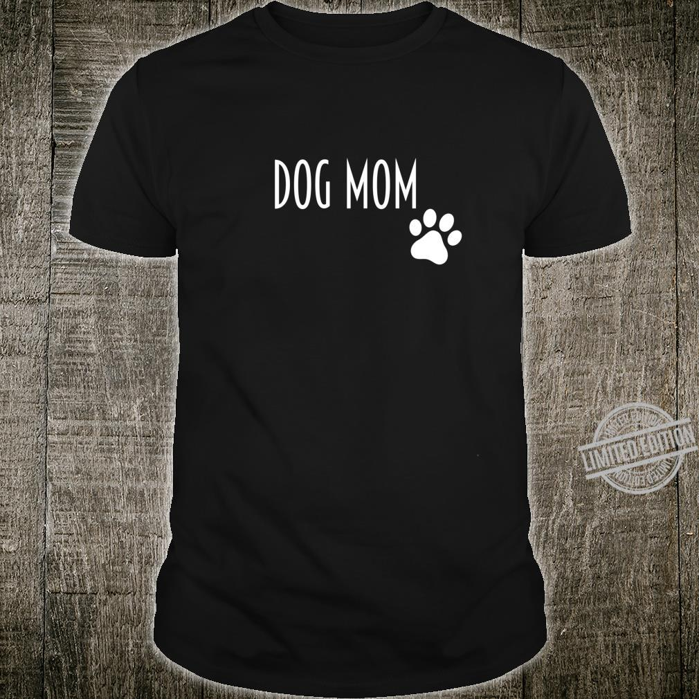 Funny Cool Best Rescue Dog Mom Ever Dogmother Shirt