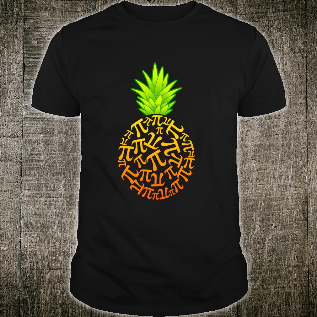 Funny Pi Day Math Mathematics Pineapple Shirt