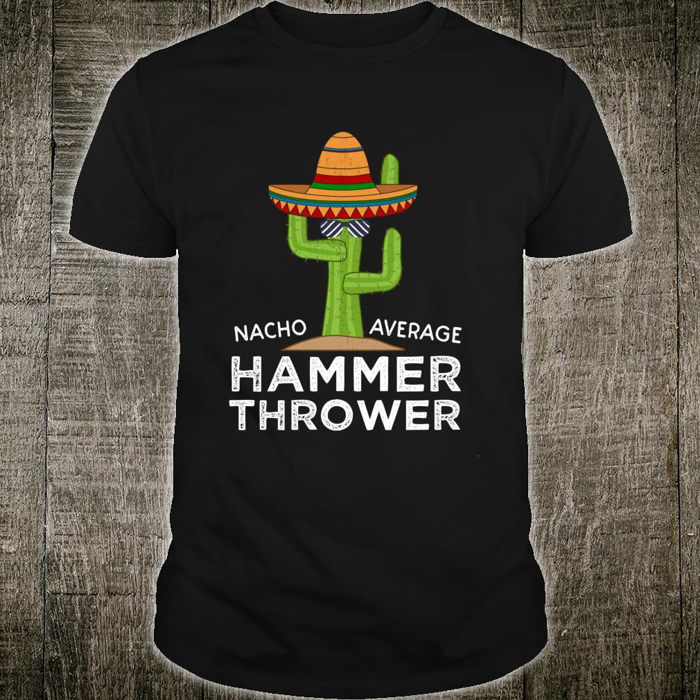 Funny Track Hammer Throwing Saying For Field Event Throwers Shirt