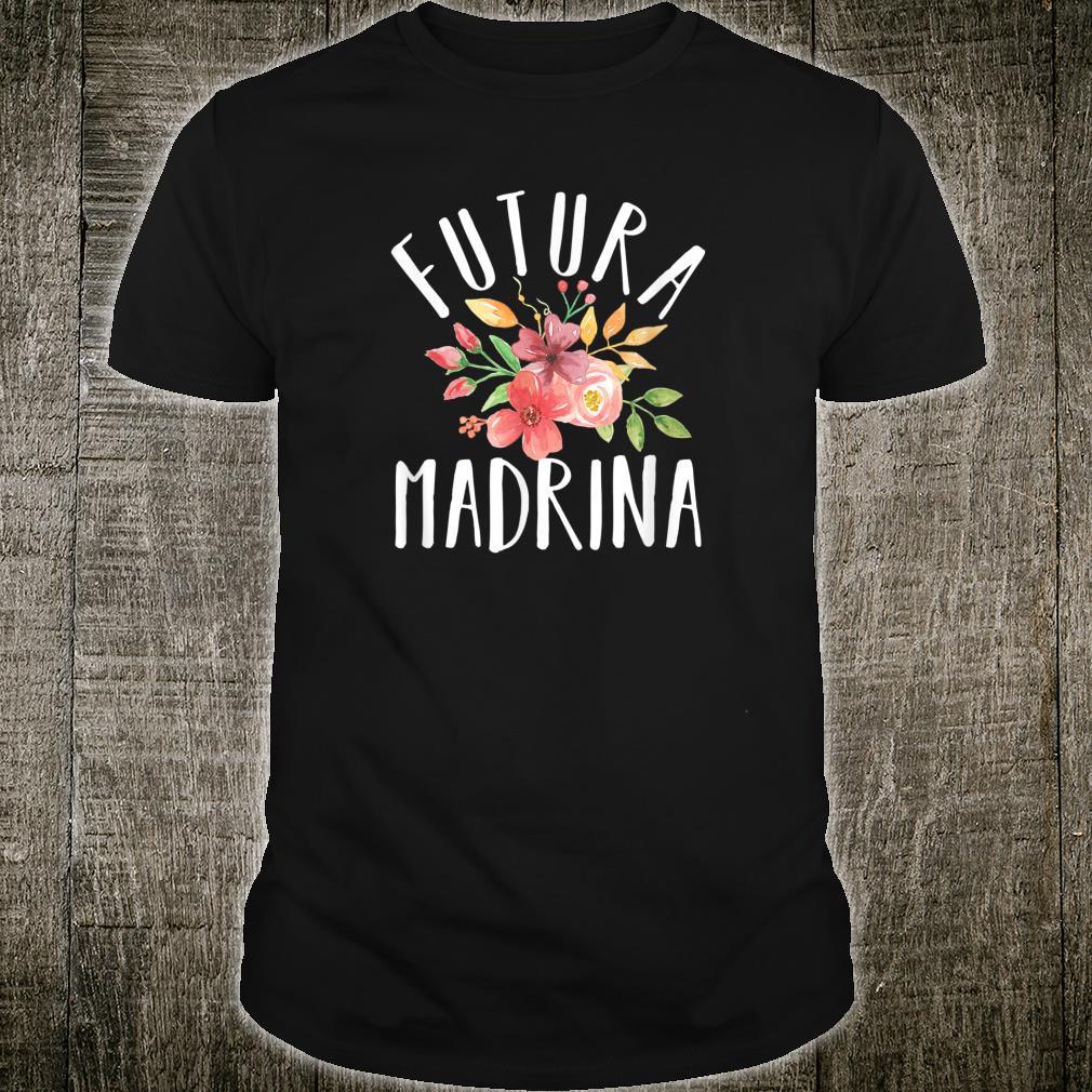 Futura Madrina Italian Baby Announcement Future Godmother Shirt