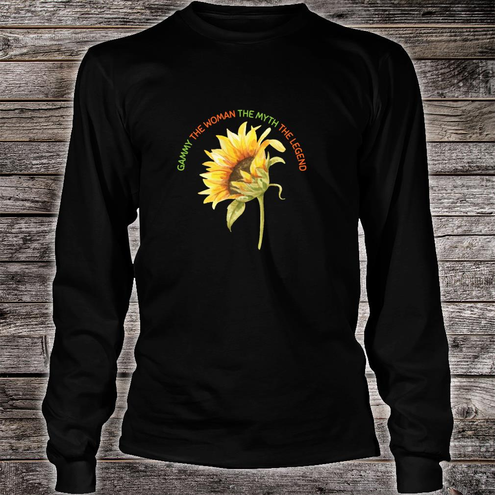 Gammy The The Myth The Legend Sunflower Mother Shirt long sleeved