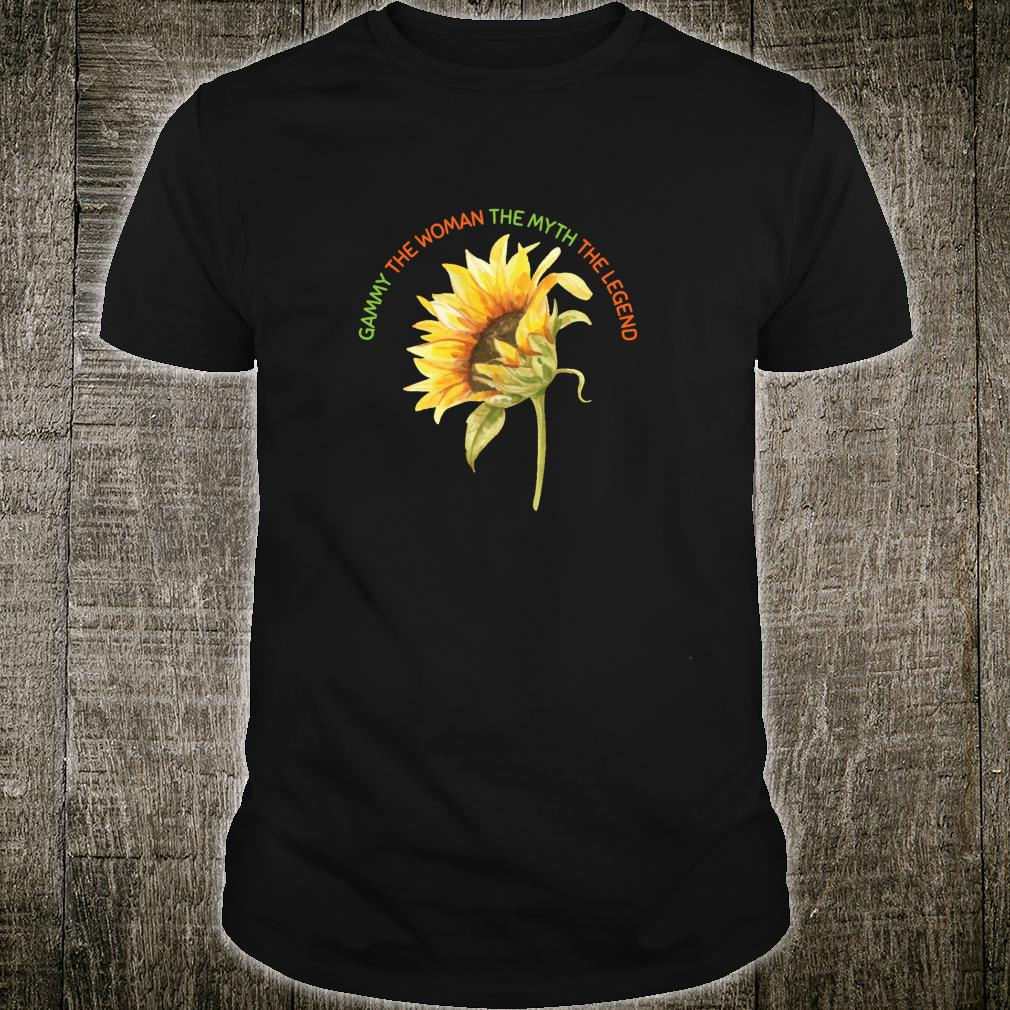 Gammy The The Myth The Legend Sunflower Mother Shirt