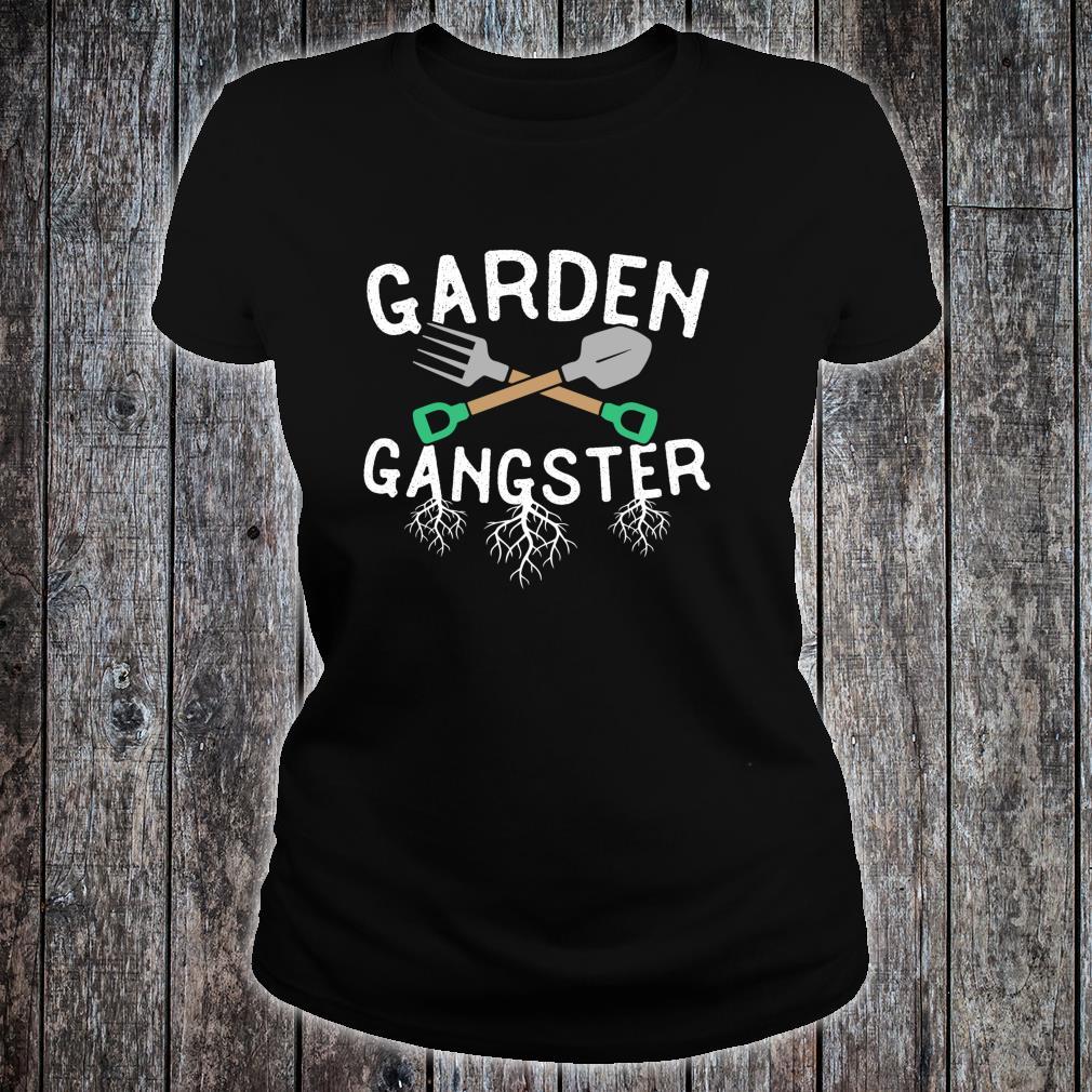 Gardening Gangster Garden Planting Watering Weeding Shirt ladies tee