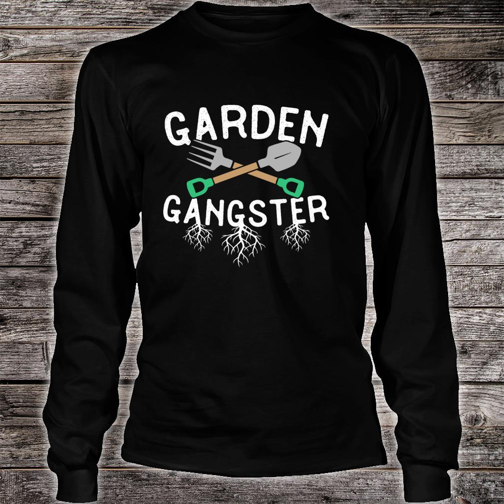 Gardening Gangster Garden Planting Watering Weeding Shirt long sleeved