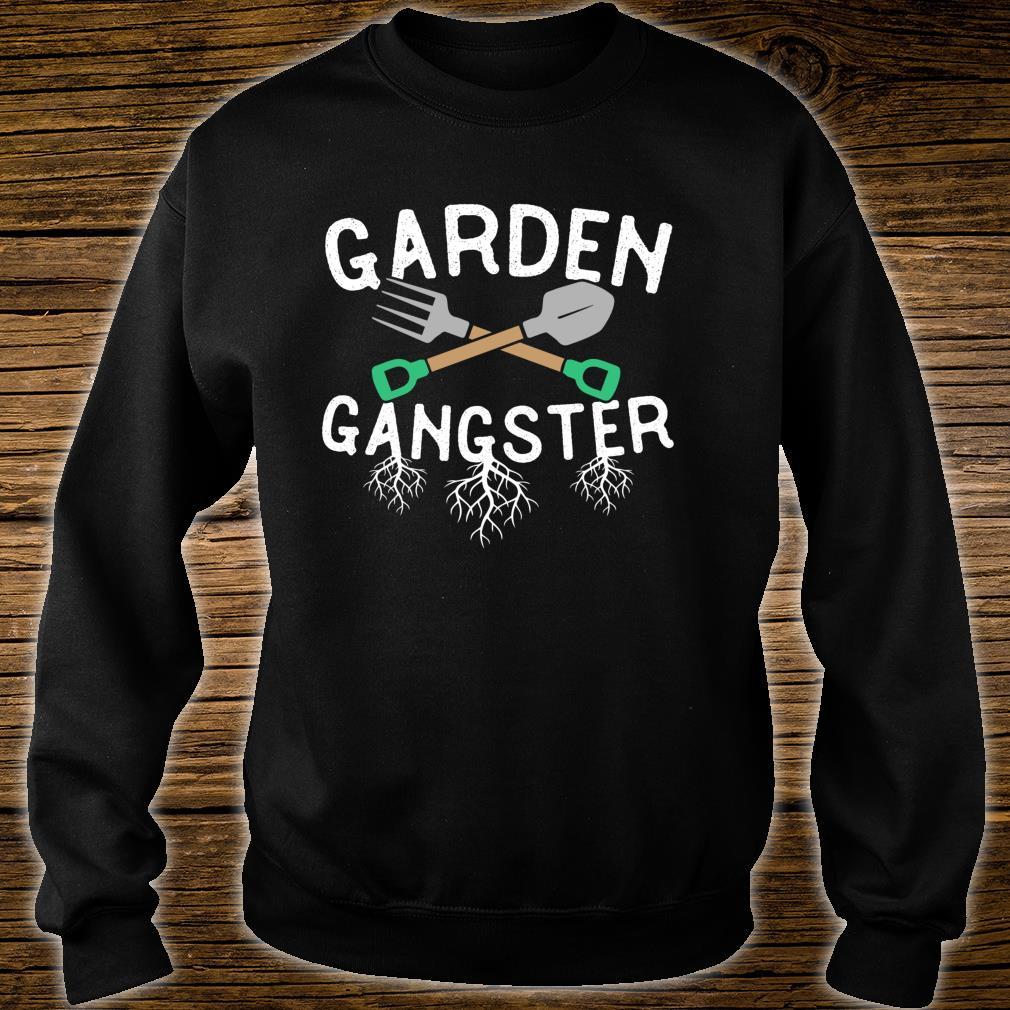 Gardening Gangster Garden Planting Watering Weeding Shirt sweater