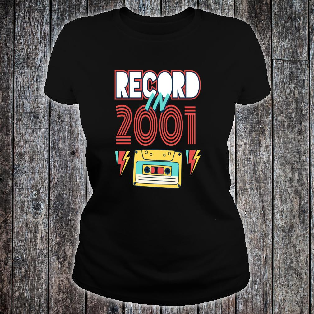 Gift 19 Year Old Vintage Cassette Tape 2001 19th Birthday Shirt ladies tee