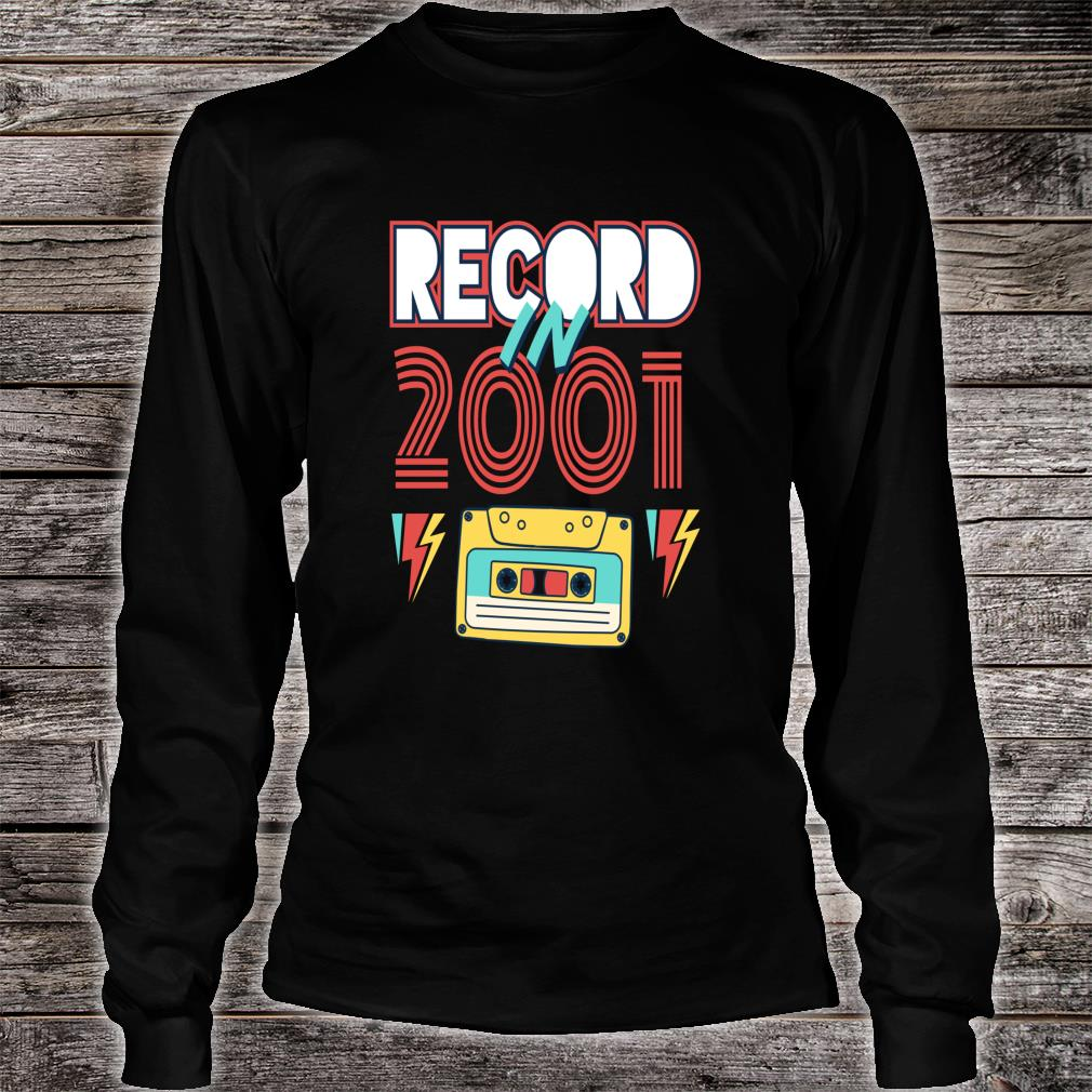 Gift 19 Year Old Vintage Cassette Tape 2001 19th Birthday Shirt long sleeved