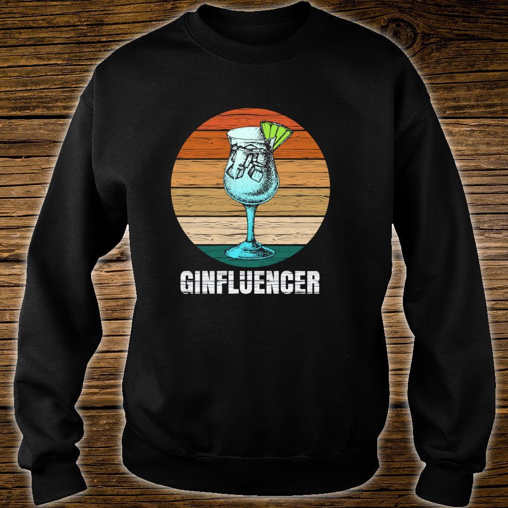 Ginfluencer Geschenk für Gin Tonic Gintonic Alkohol Fans Shirt sweater