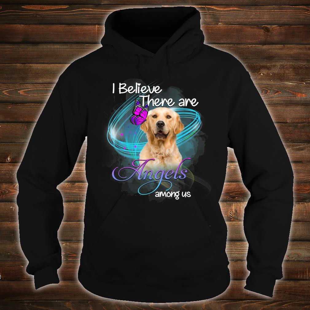 Golden Retriever Dog An Angel Among Us Shirt hoodie