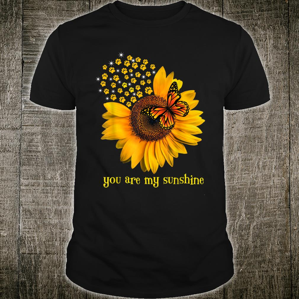 Good Dog Paw Sunflower And Dandelion Butterfly You Are Shirt