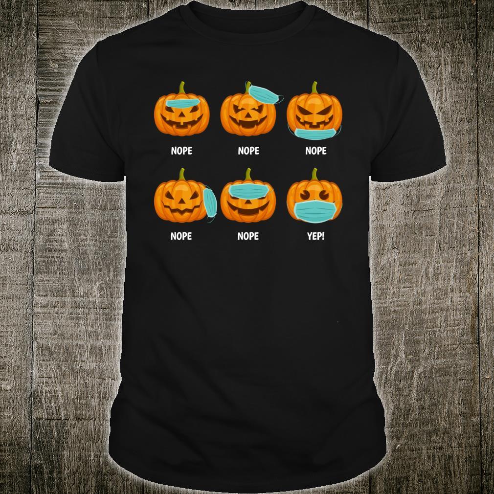 Halloween 2020 Pumpkin Wearing Mask Wrong social distancing Shirt
