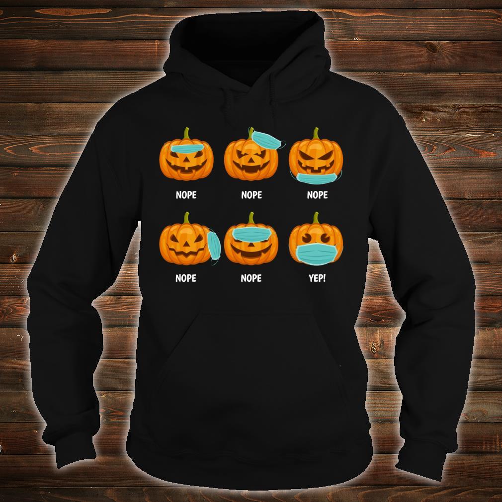 Halloween 2020 Pumpkin Wearing Mask Wrong social distancing Shirt hoodie