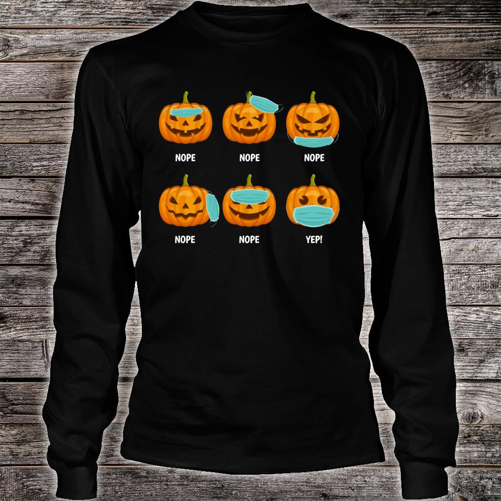 Halloween 2020 Pumpkin Wearing Mask Wrong social distancing Shirt long sleeved