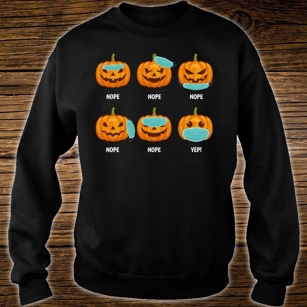 Halloween 2020 Pumpkin Wearing Mask Wrong social distancing Shirt sweater