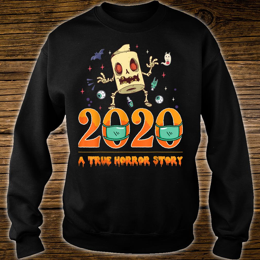Halloween 2020 a True Horror Story Toilet paper zombie Shirt sweater