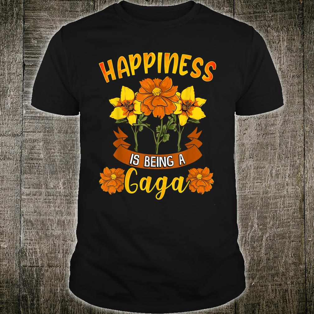 Happiness Is Being A Gaga Shirt Cute Mothers Day Shirt