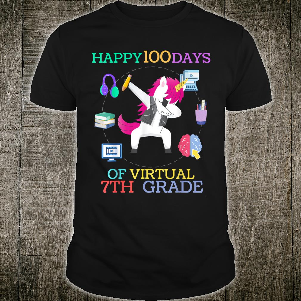 Happy 100 Days of Virtual Seventh Grade 100th day of school Shirt
