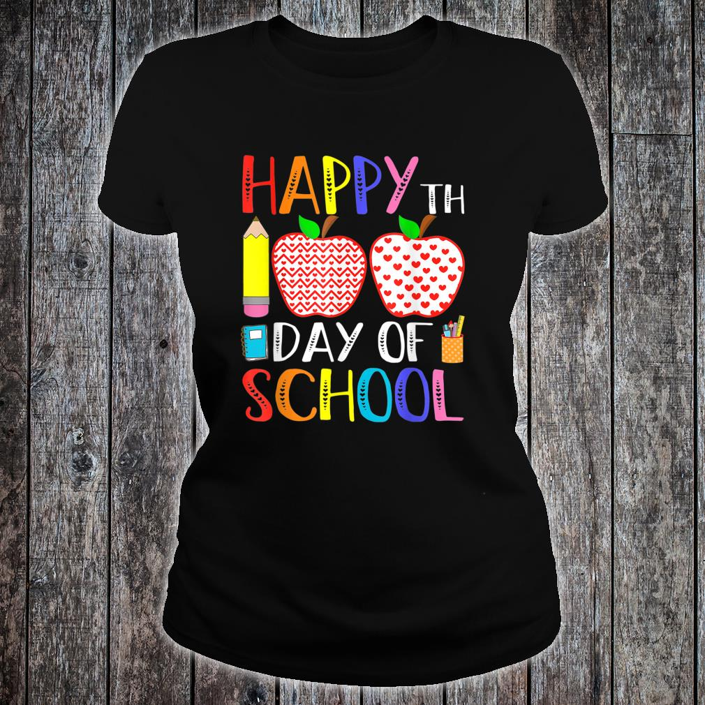 Happy 100th Day Of School Teacher 100 Days Shirt ladies tee