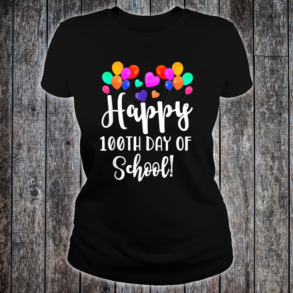 Happy 100th Day of School Shirt for Teacher or Child Shirt ladies tee