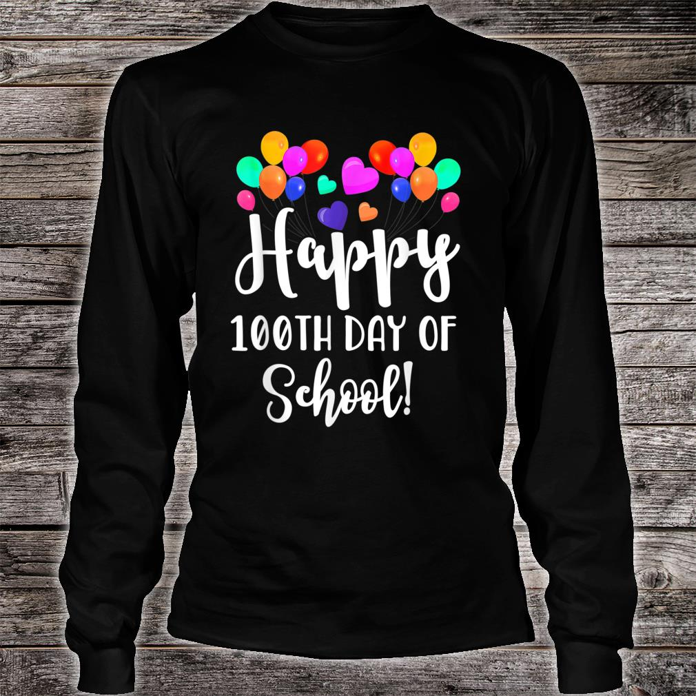 Happy 100th Day of School Shirt for Teacher or Child Shirt long sleeved