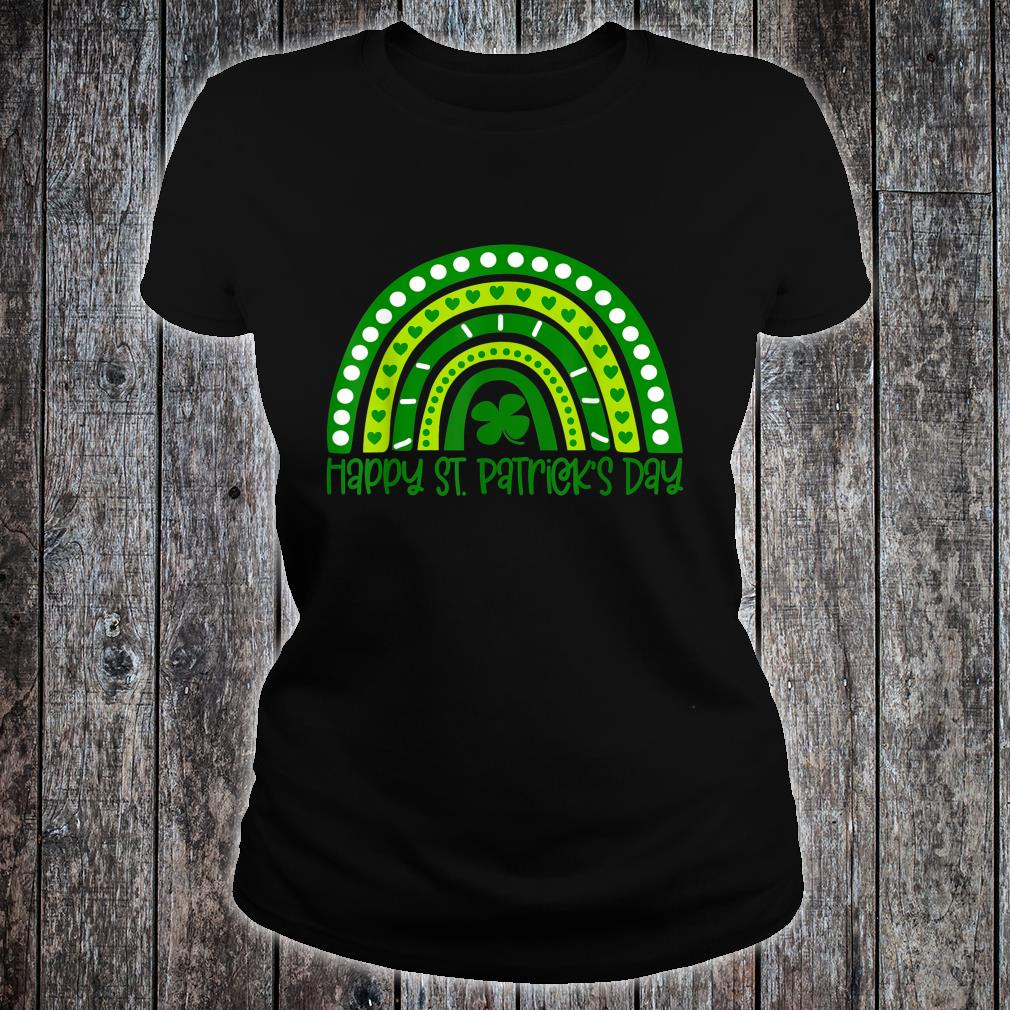 Happy St. Patrick's Day Irish Shamrock Rainbow Patricks Shirt ladies tee
