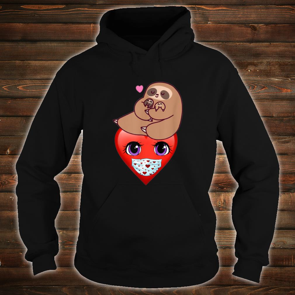 Happy Valentines Day 2021 Sloth with Heart Face Mask Shirt hoodie