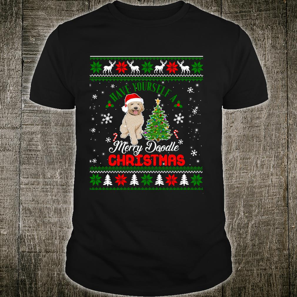 Have Yourself A Merry Doodle Christmas Goldendoodle Dog Ugly Shirt