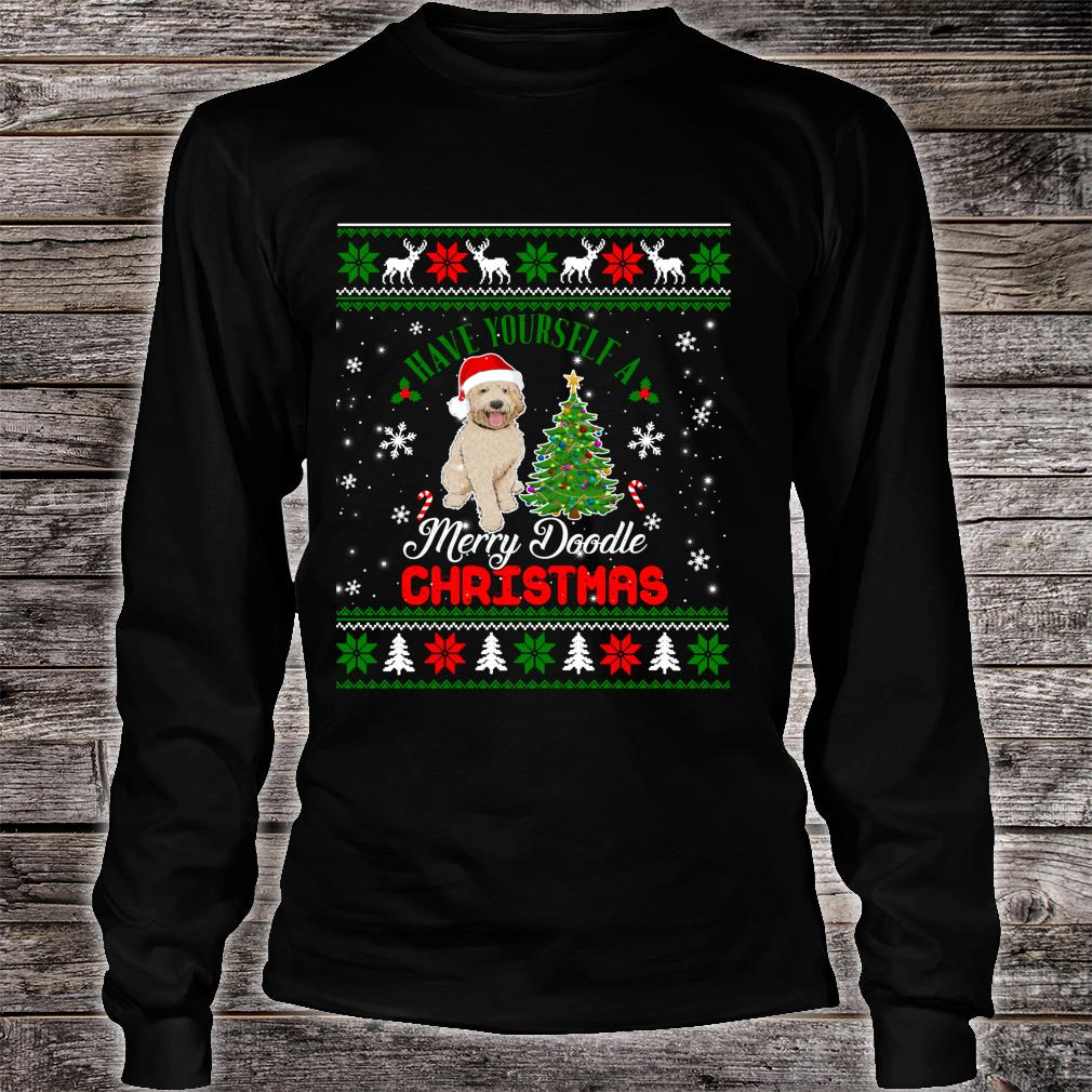 Have Yourself A Merry Doodle Christmas Goldendoodle Dog Ugly Shirt long sleeved