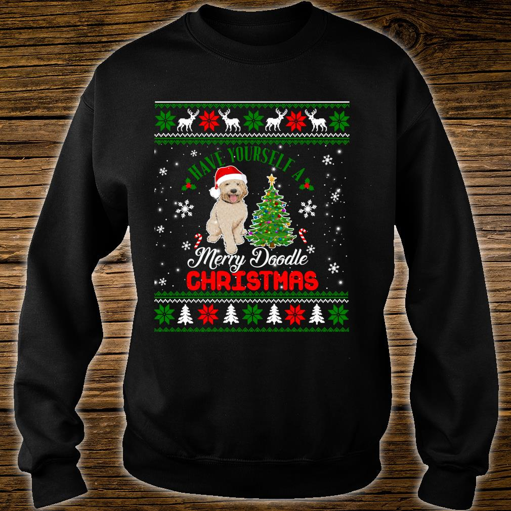 Have Yourself A Merry Doodle Christmas Goldendoodle Dog Ugly Shirt sweater