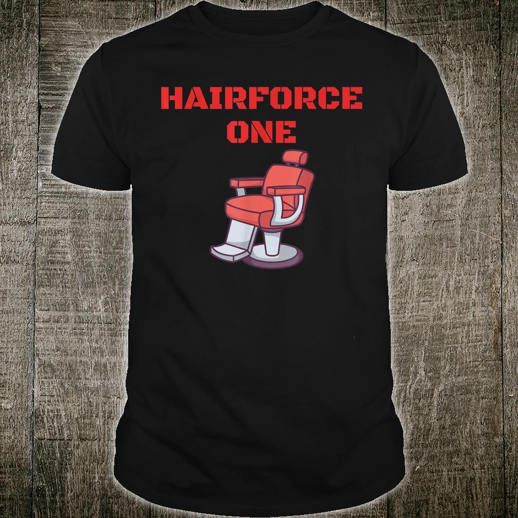Herren Barber Hairforce One Barbier Friseur Beruf Shirt