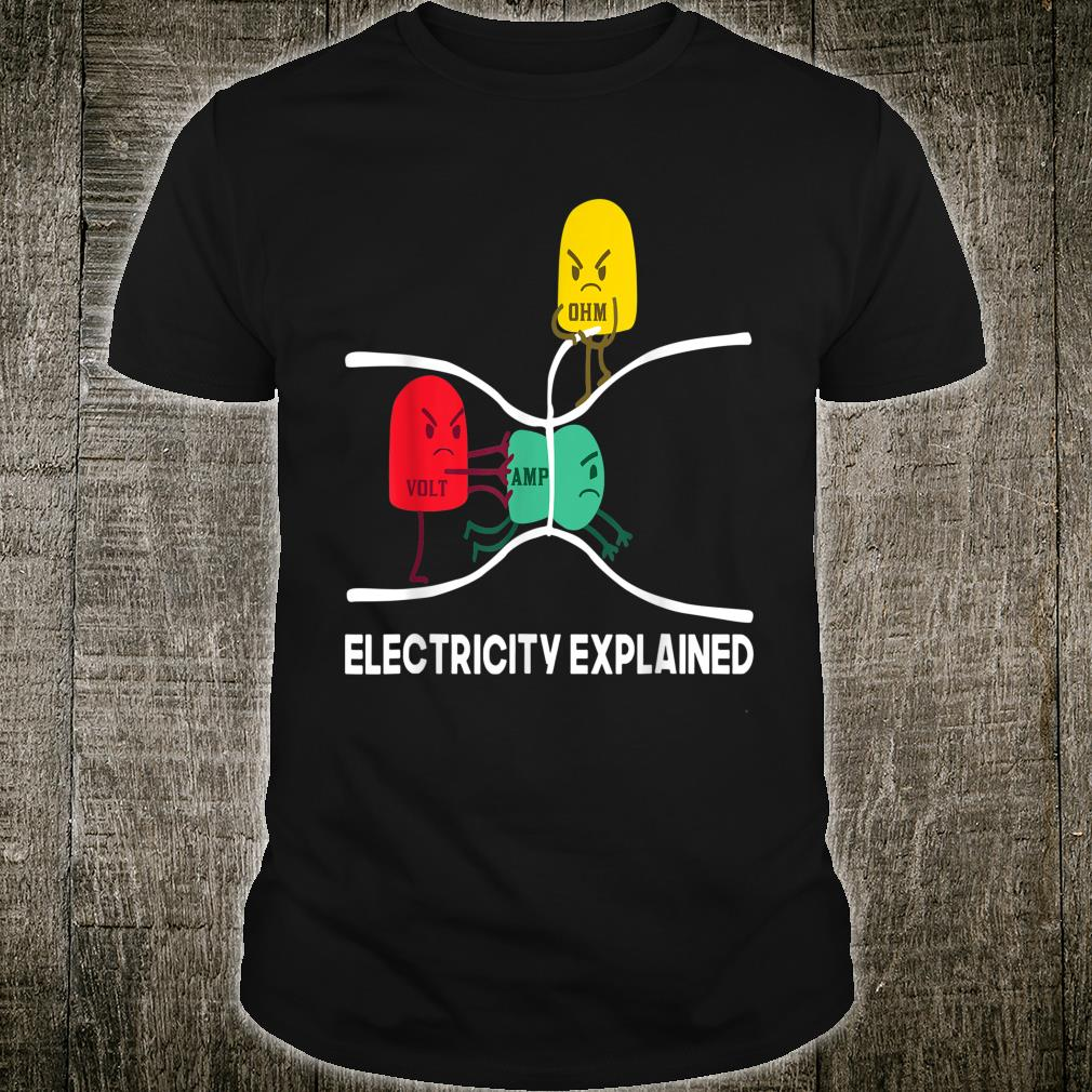 Herren lustiges Elektriker Geschenk Volt Ohm Elektrizität erklärt Shirt