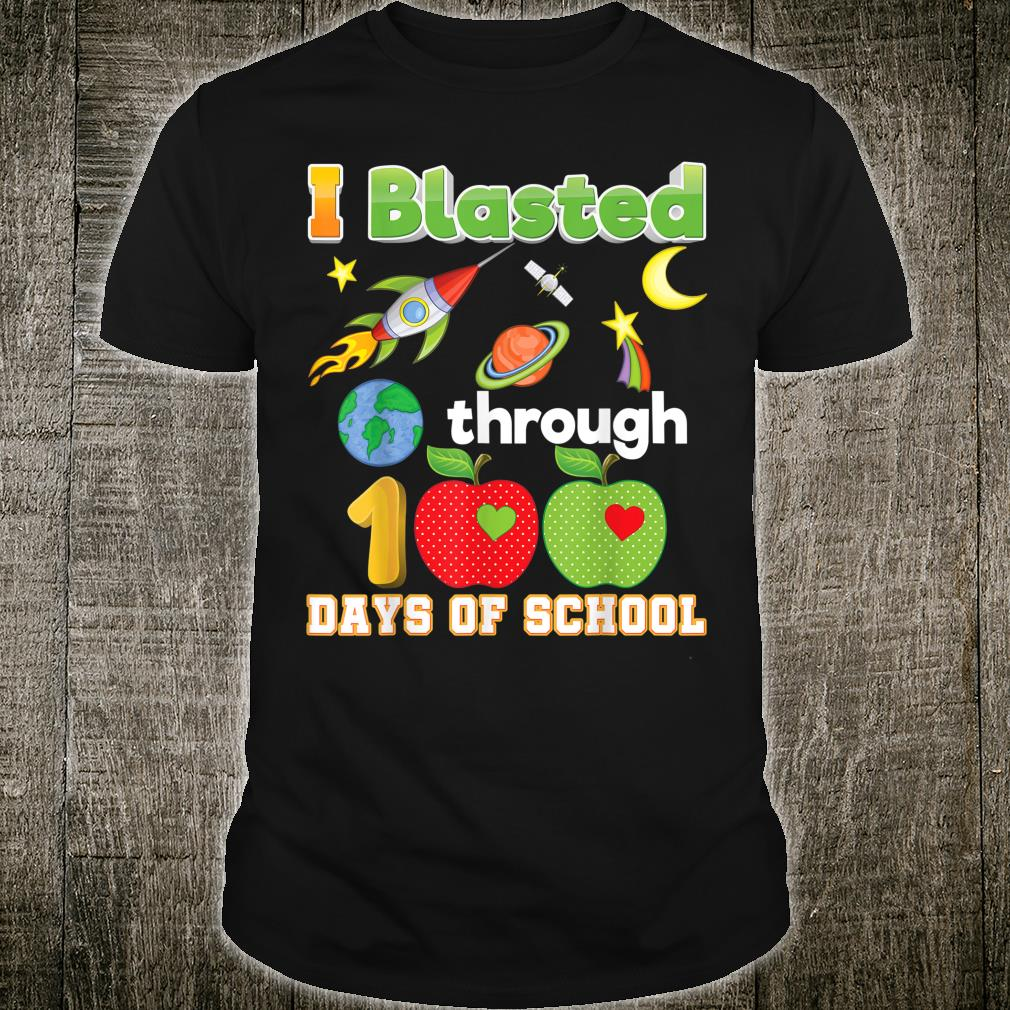 I Blasted Through 100 Days Of School Rocket 100th Day School Shirt