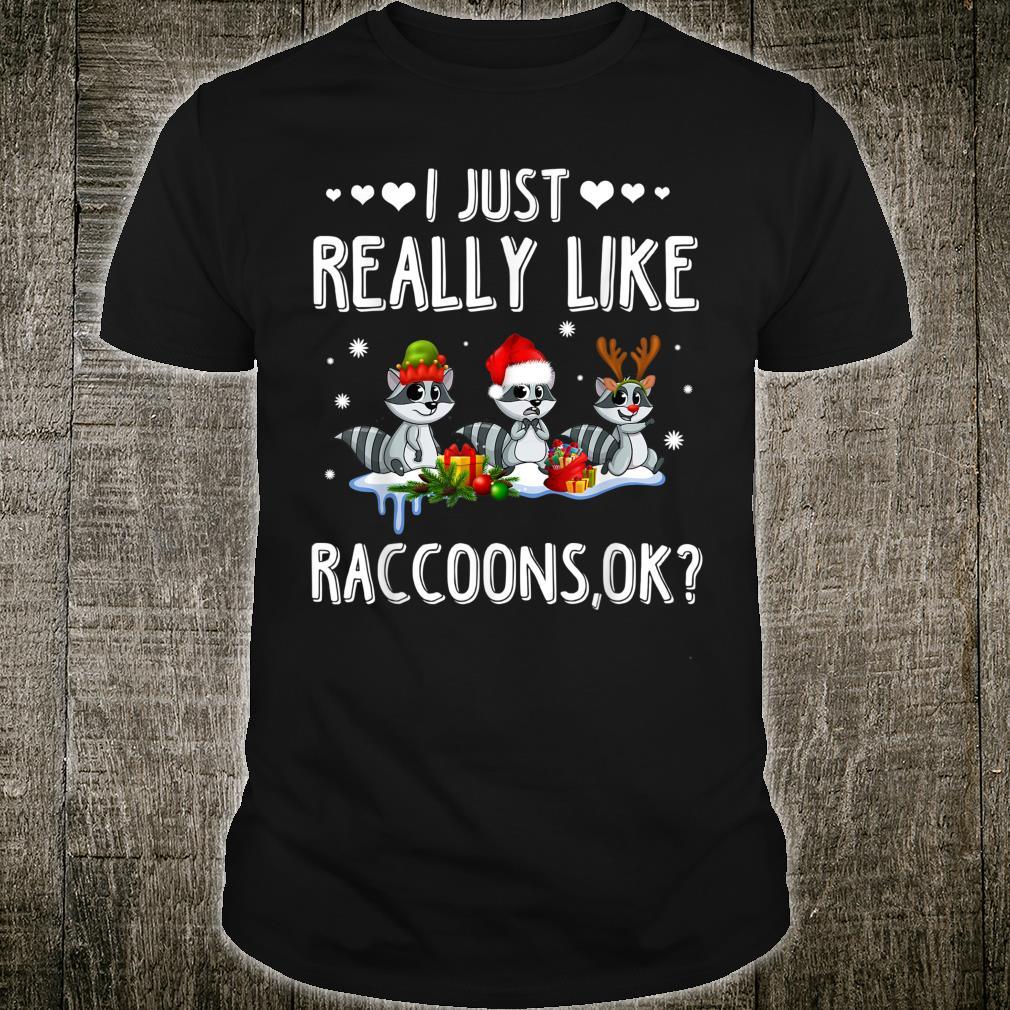 I Just Really Like Raccoons Christmas Shirt