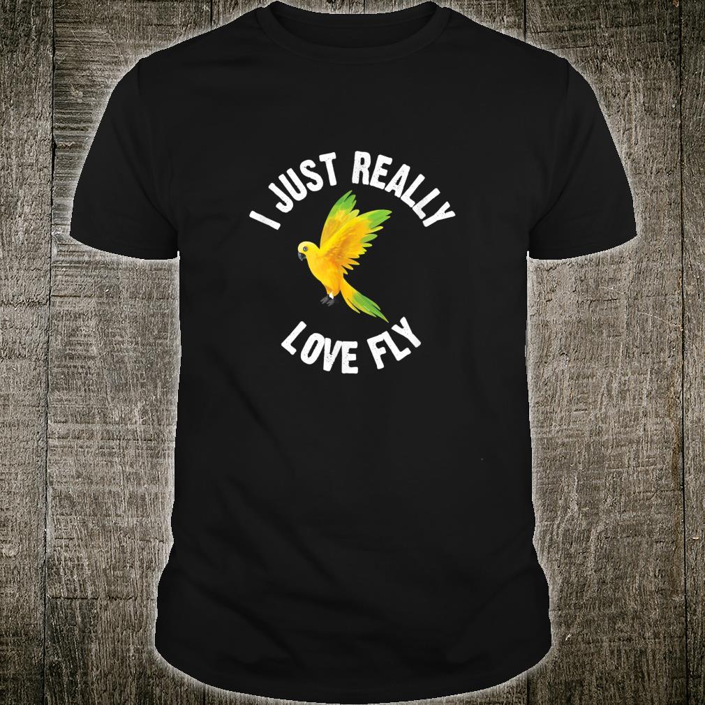 I Just Really Love Fly Cute Animal Shirt