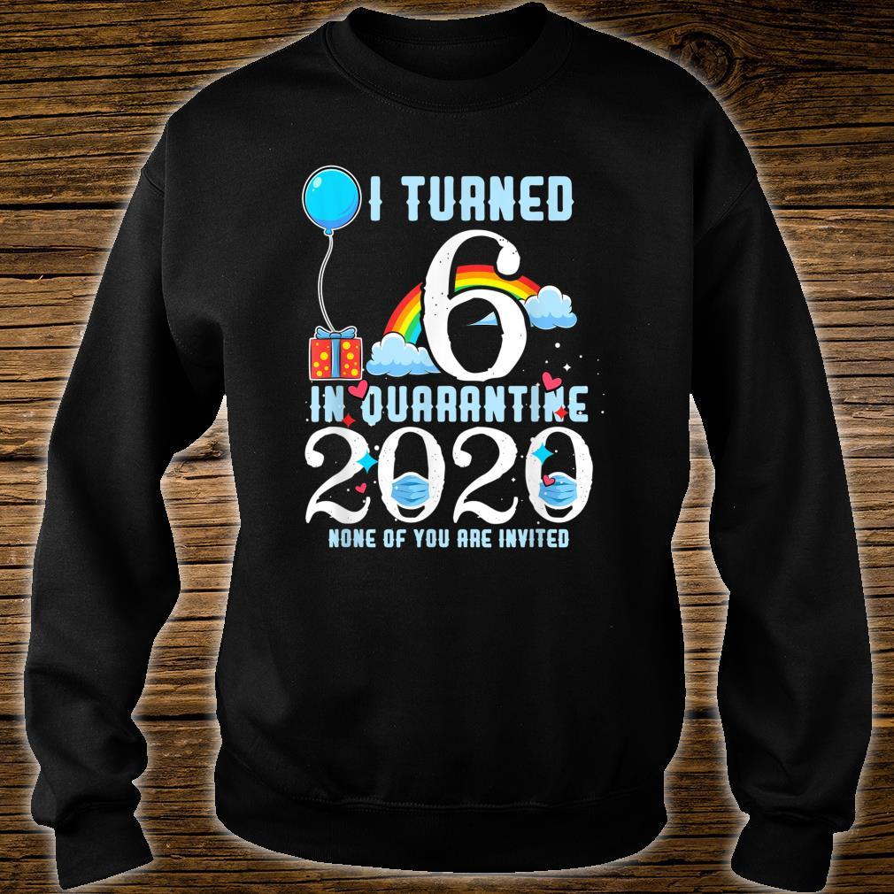 I Turned 6 in Quarantine Cute 6th Birthday Shirt sweater