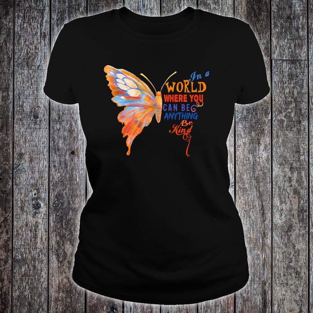 In A World Be Kind Anti Mobbing Nett Inspirierend Güte Shirt ladies tee