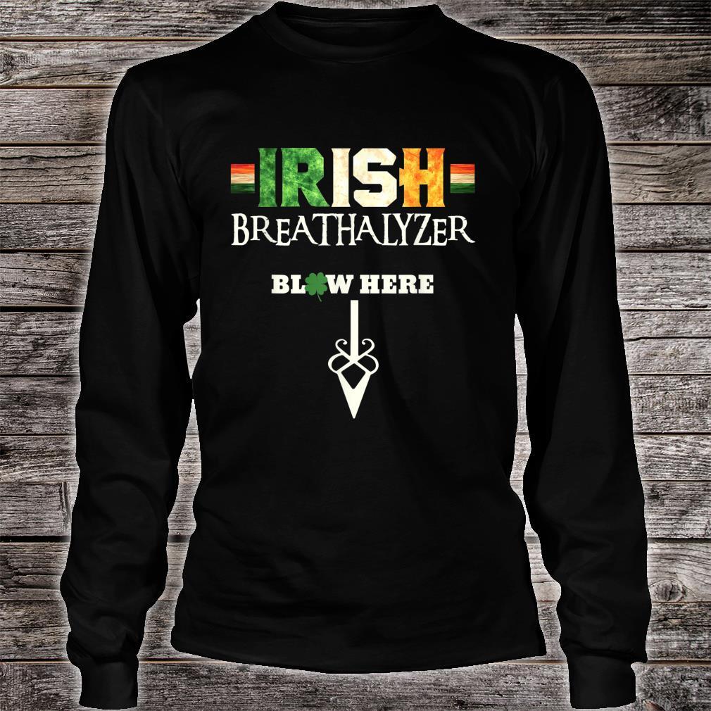 Irish Breathalyzer Blow Here St Patricks Day Drinker Shirt long sleeved