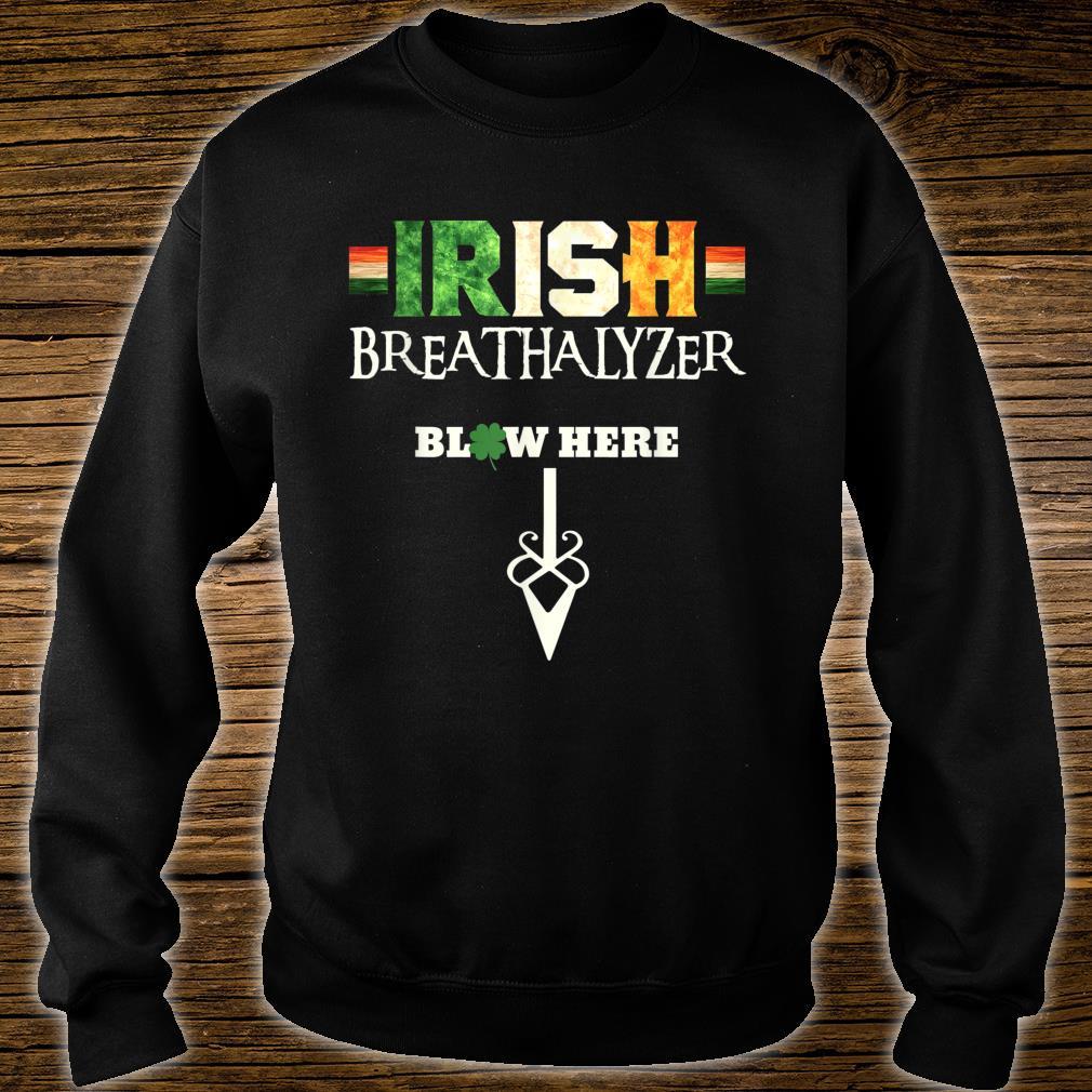 Irish Breathalyzer Blow Here St Patricks Day Drinker Shirt sweater