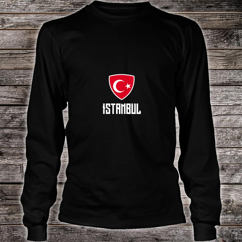 Istanbul Turkish Flag Roots Heritage Turkey Shirt long sleeved